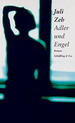"""Cover von Zehs """"Adler und Engel"""""""