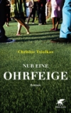"""Buchcover Christos Tsiolkas """"Nur eine Ohrfeige"""""""