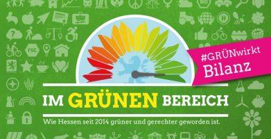 Bilanz - Wie Hessen seit 2014 grüner und gerechter geworden ist